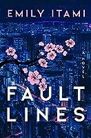 Fault Lines: A Novel