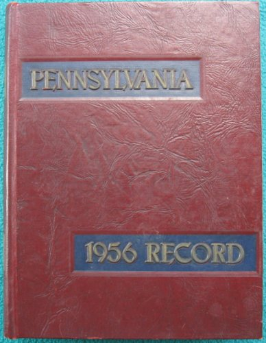 The 1956 Record. University of Pennsylvania Yearbook (At Philadelphia, Writers Levinson and Link are Alums from this year)