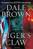 """Tiger's Claw A Novel"" av Dale Brown"