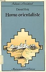 Homo orientaliste : La langue arabe en France depuis le XIXe siècle