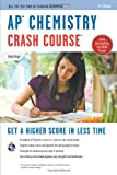 img - for AP  Chemistry Crash Course, 2nd Ed., Book + Online (Advanced Placement (AP) Crash Course) book / textbook / text book