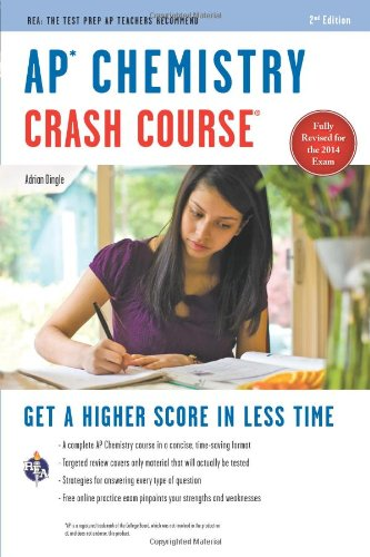 AP® Chemistry Crash Course, 2nd Ed.,  Book + Online (Advanced Placement (AP) Crash Course) (Ap Chemistry Test)