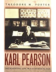 Karl Pearson: The Scientific Life in a Statistical Age