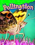 Pollination (Science Readers: Content and Literacy)