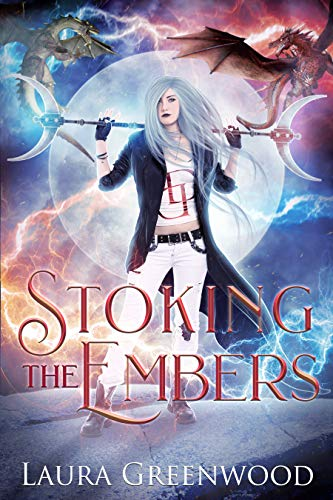 Stoking the Embers dystopia urban fantasy dragons