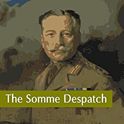 The Somme Despatch