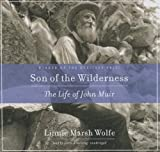 Son of the Wilderness: The Life of John Muir (Library Edition)