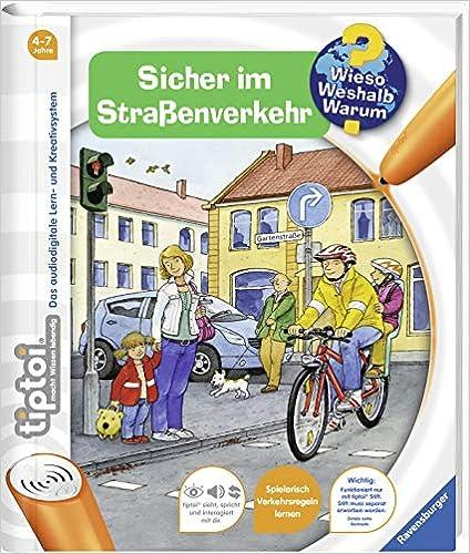 Wieso Warum Sicher im Stra/ßenverkehr ohne Stift Weshalb Ravensburger 00580 tiptoi