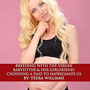 Breeding with the Virgin Babysitter and Her Girlfriend  Audiobook