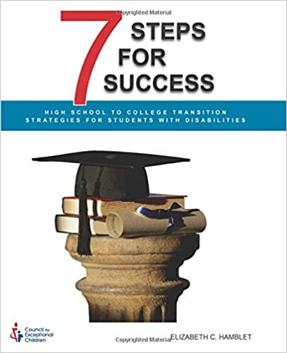 7 Steps for Success: High School to College Transition Strategies for Students with Disabilities