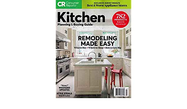Consumer Reports Magazine July 2019 Remodeling KITCHEN ...