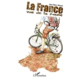 La France vue de la route