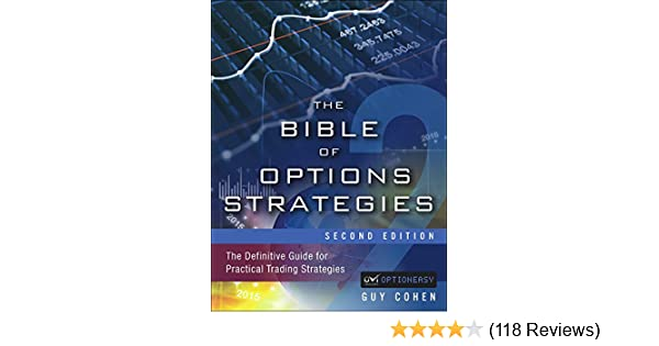 Amazon the bible of options strategies the definitive guide amazon the bible of options strategies the definitive guide for practical trading strategies ebook guy cohen kindle store fandeluxe