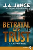 Image of Betrayal of Trust: A J. P. Beaumont Novel