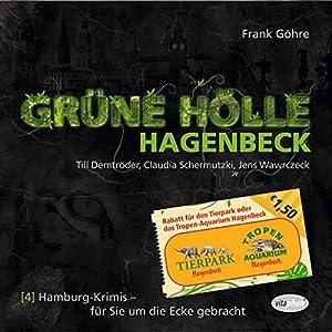 Grüne Hölle Hagenbeck (Hamburg-Krimis 4) Hörspiel