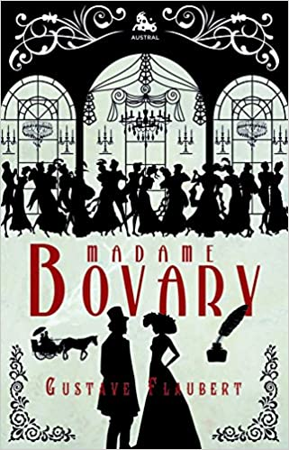 Madame Bovary (AUSTRAL EDICIONES ESPECIALES): Amazon.es ...