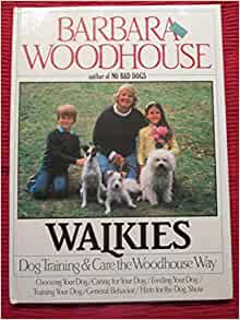 Walkies Dog Training And Care The Woodhouse Way