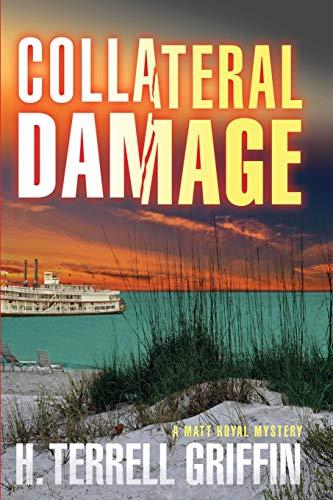 Collateral Damage (Matt Royal Mysteries, No. 6) (Matt Royal Mystery)