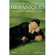 Dictionnaire des littératures hispaniques: Espagne et Amérique latine