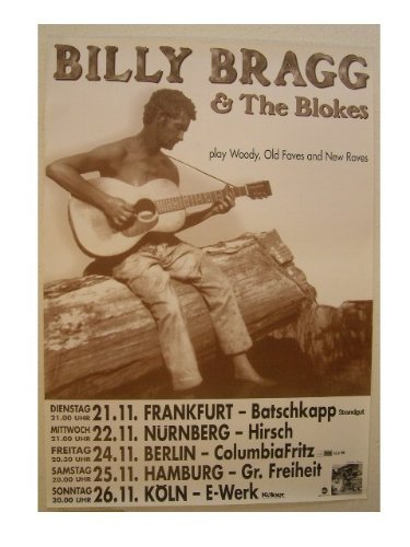Billy Bragg & The Blokes Tour Poster Sitting On Log And RhythmHound