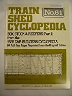Train Shed Cyclopedia No. 61: Box, Stock &…