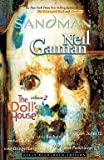 img - for Neil Gaiman: The Sandman Vol. 2 : The Doll's House (New Edition): New Edition (Paperback); 2010 Edition book / textbook / text book