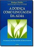 capa de A Doença Como Linguagem da Alma