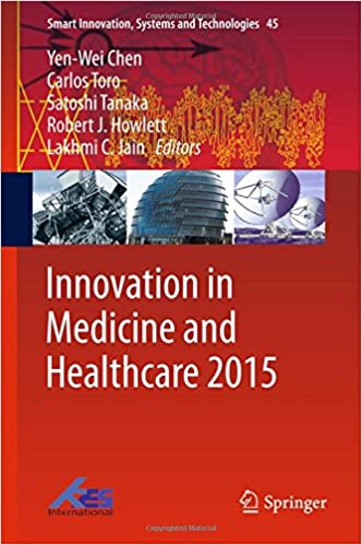 Book Innovation in Medicine and Healthcare 2015 (Smart Innovation, Systems and Technologies)