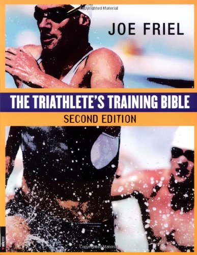The Triathlete's Training Bible (2nd - Triathlon Dallas Training