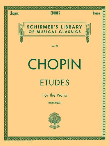 Etudes for the Piano (Schirmer's Library of Musical Classics, vol.33)