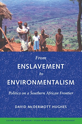 From Enslavement to Environmentalism: Politics on a...
