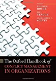 img - for The Oxford Handbook of Conflict Management in Organizations (Oxford Handbooks) book / textbook / text book