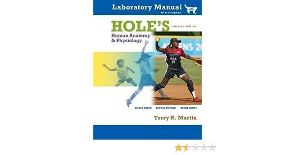 Lab Manual to accompany Hole\'s Human Anatomy & Physiology (Cat ...