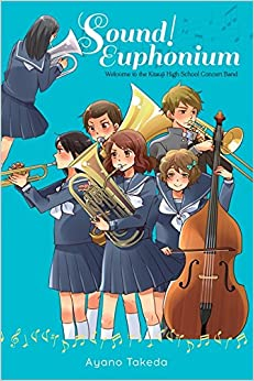 ^PORTABLE^ Sound! Euphonium (light Novel): Welcome To The Kitauji High School Concert Band. forms fiscal Puedes Thanks National records Located Scotia