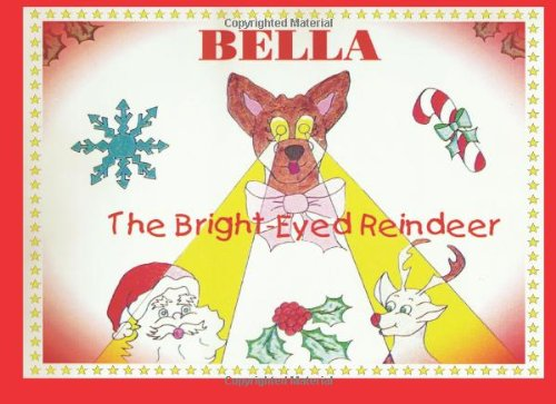 Bella the Bright-Eyed Reindeer Rosemary Calabretta