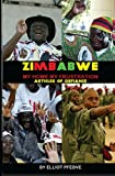 Zimbabwe My Home My Frustration: Articles of Defiance, Elliot Pfebve, 1460907620