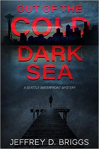 Out of the Cold Dark Sea: Jeffrey D  Briggs: 9781733731607: Amazon