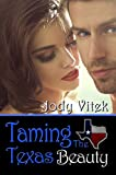Taming the Texas Beauty (Texas Girlfriends Book 3)