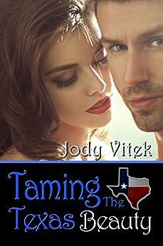Taming the Texas Beauty by [Vitek, Jody]