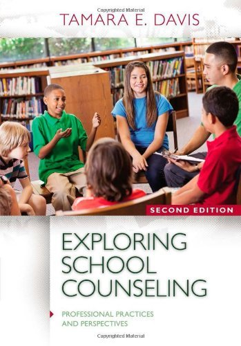By Tamara E. Davis Exploring School Counseling (Professional Practices and Perspectives) (2nd Second Edition) [Paperback]