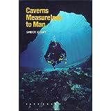 Caverns Measureless to Man, Sheck Exley, 0939748258