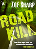 ROAD KILL: book 5 (The Charlie Fox Thrillers)
