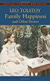 """""""Family Happiness and Other Stories (Dover Thrift Editions)"""" av Leo Tolstoy"""