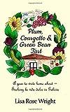 Plum, Courgette & Green Bean Tart: A year to write home about - Seeking la vida dulce in Galicia (Writing Home)