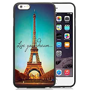 NEW Unique Custom Designed iPhone 6 Plus 5.5 Inch Phone Case With Live Your Dream Paris Eiffel Tower Parallax_Black Phone Case