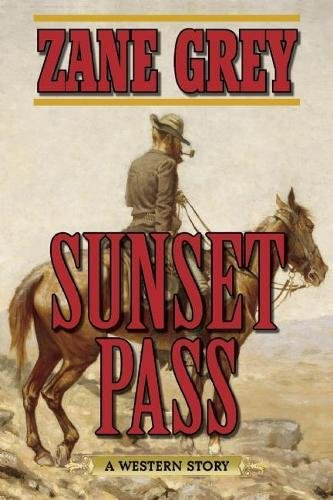 Sunset Pass: A Western Story (Pass Set)
