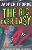 The Big Over Easy by Jasper Fforde front cover
