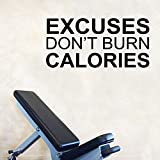 Excuses Don't Burn Calories Motivational Gym Wall Art Decal Quote - 12'' x 25'' Decoration Vinyl Sticker-Black
