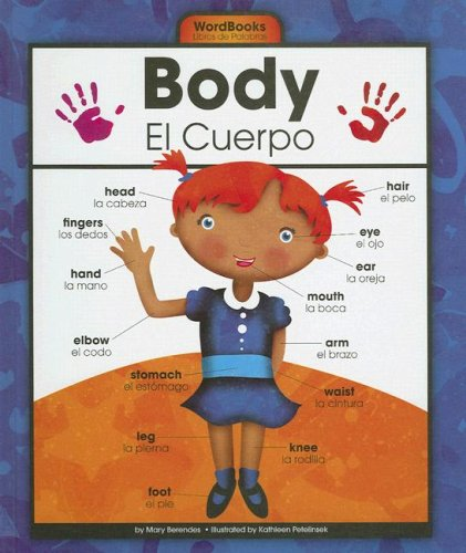 Body/ El Cuerpo (Wordbooks/Libros de Palabras) (English and Spanish Edition) by Brand: Child's World