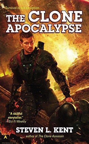 The Clone Apocalypse (A Clone Republic Novel)